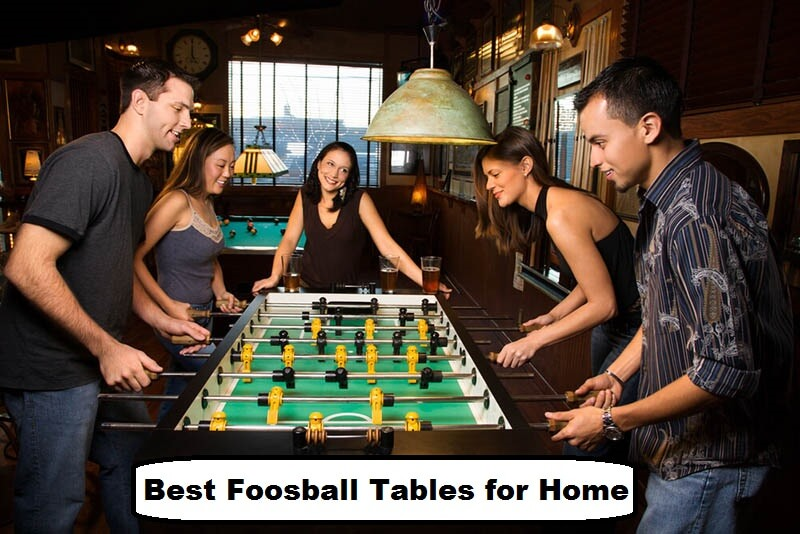 best foosball tables for home