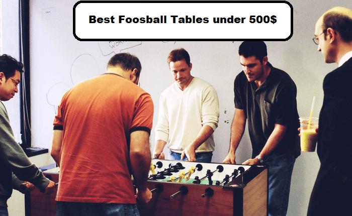 best foosball tables under 500